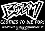 Bedlam, Clothes to Die For,